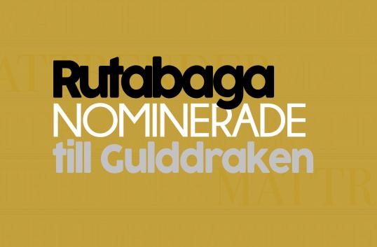 Rutabaga nominerade till Gulddraken