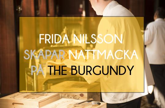 Årets Stellakock Frida Nilsson skapar nattmacka på the Burgundy – vinsten går till Kvinna till Kvinna