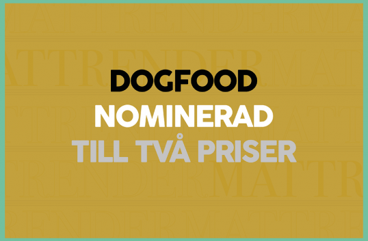 Dogfood nominerad till två priser
