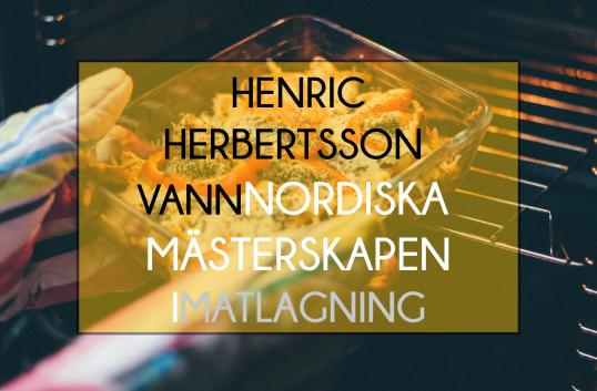 Henric Herbertsson från SK Mat & Människor vann Nordiska Mästerskapen i matlagning
